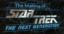The Making of Star Trek TNG