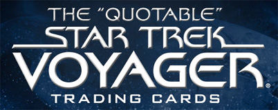 The Quotable Star Trek Voyager