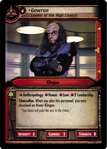 •Gowron, Leader of the High Council