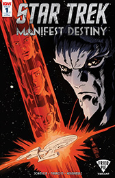 IDW Star Trek Manifest Destiny 1 RE